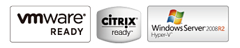 VMware Certified, Citrix Certified, Microsoft Hyper-V Compliant