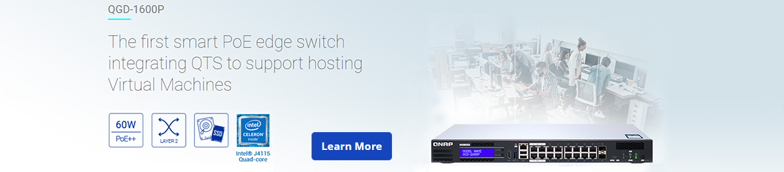 QGD-1600P The first smart PoE edge switch integrating QTS to support hosting Virtual Machines
